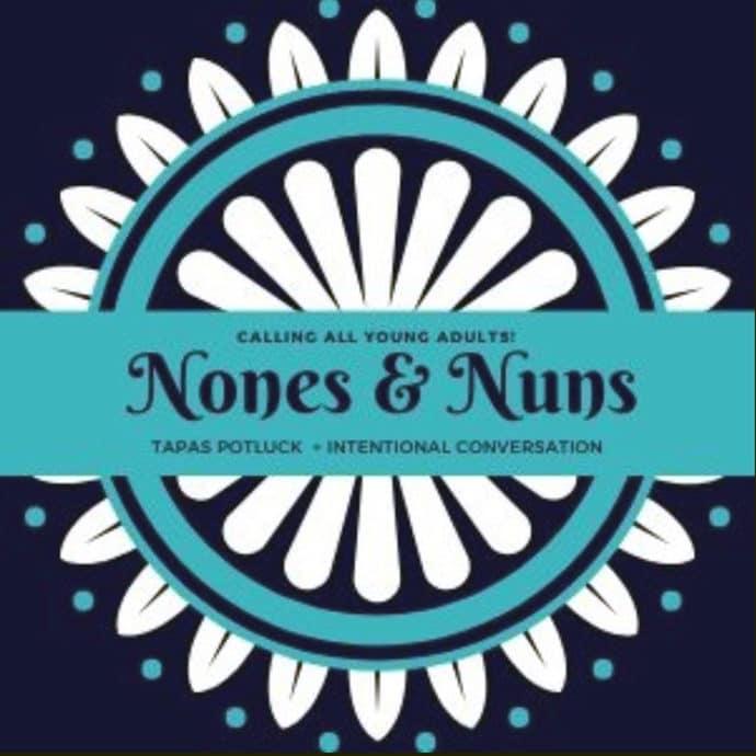 Nones and Nuns Tapas Potluck + Intentional Conversation