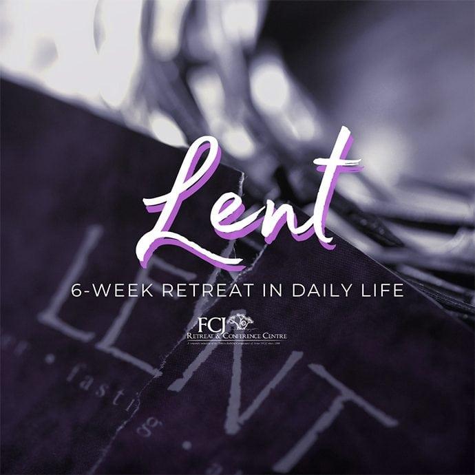 6-Week Retreat in Daily Life – Lent Calgary